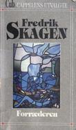 """""""Forræderen"""" av Fredrik Skagen"""