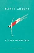 """""""Voksne mennesker roman"""" av Marie Aubert"""