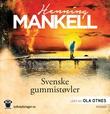 """""""Svenske gummistøvler"""" av Henning Mankell"""