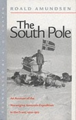 """The south pole - an account of the Norwegian Antarctic expedition in the Fram 1910-1912"" av Roald Amundsen"