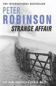 """""""Strange affair - an inspector Banks mystery"""" av Peter Robinson"""