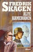 """""""Alte Kameraden"""" av Fredrik Skagen"""