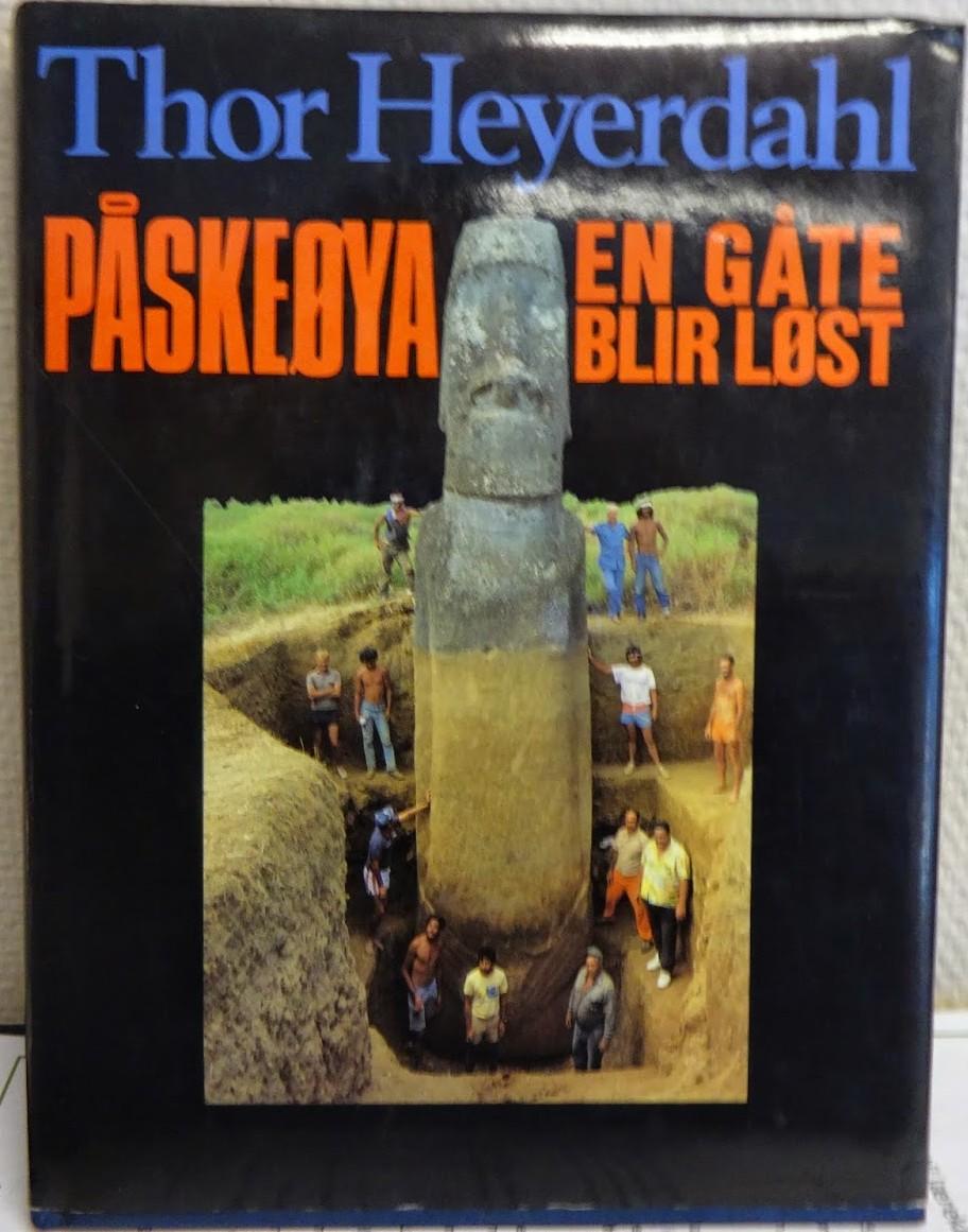 """""""Påskeøya - en gåte blir løst"""" av Thor Heyerdahl"""