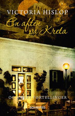 """""""En aften på Kreta og andre fortellinger"""" av Victoria Hislop"""