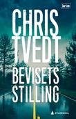"""""""Bevisets stilling - kriminalroman"""" av Chris Tvedt"""