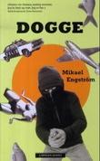 """""""Dogge"""" av Mikael Engström"""
