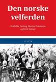 """""""Den norske velferden"""" av Mathilde Fasting"""