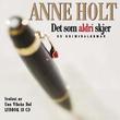 """""""Det som aldri skjer - en kriminalroman"""" av Anne Holt"""