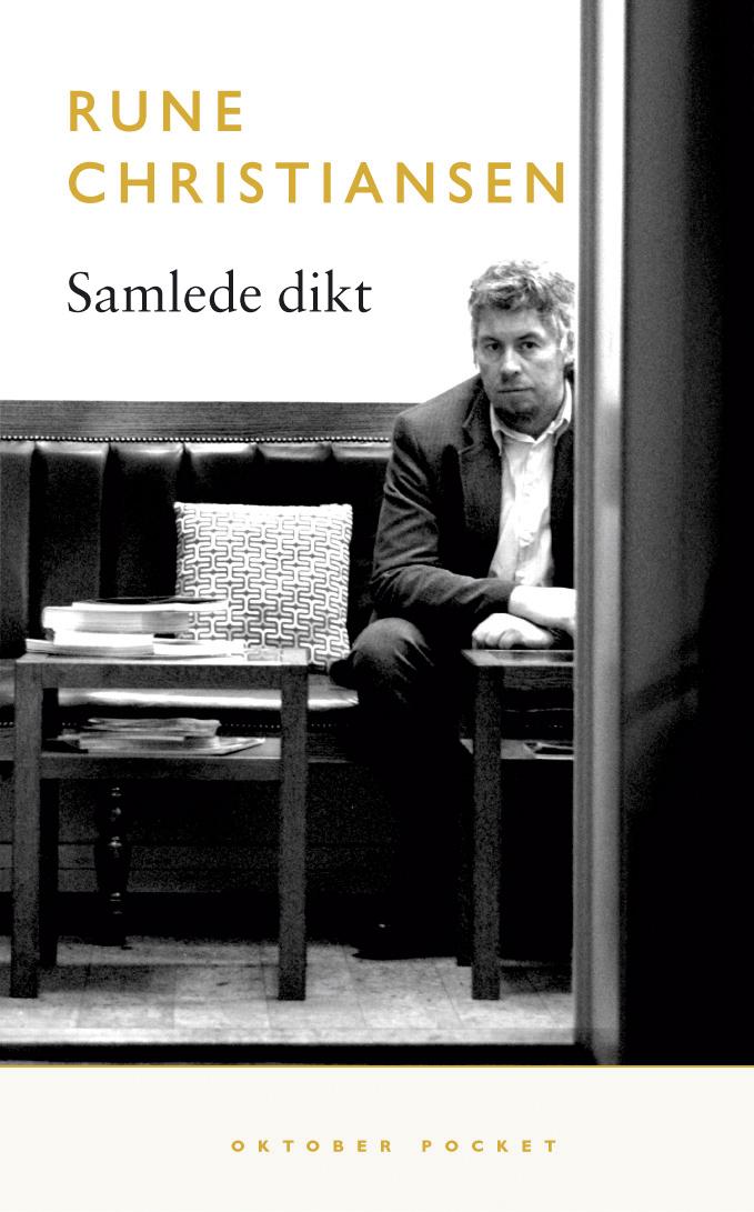 """""""Samlede dikt"""" av Rune Christiansen"""