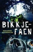 """""""Bikkjefaen"""" av Susanne Agerholm"""