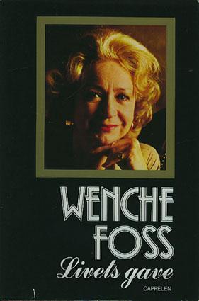 """""""Livets gave"""" av Wenche Foss"""