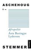 """""""Afropolitt"""" av Asta Busingye Lydersen"""