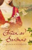 """""""Fruen av Saronno"""" av Marina Fiorato"""