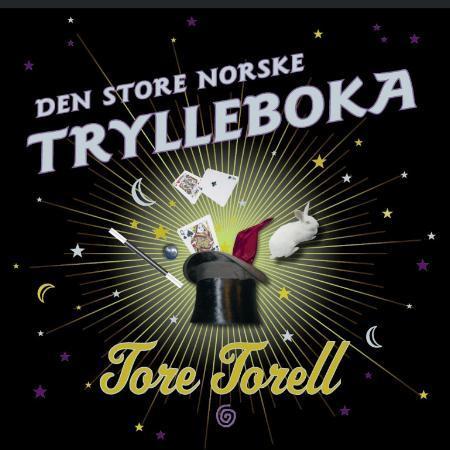 """""""Den store norske trylleboka"""" av Tore Torell"""