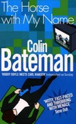 """The horse with my name"" av Colin Bateman"