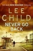 """""""Never go back"""" av Lee Child"""