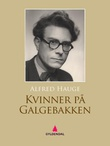 """""""Kvinner på Galgebakken"""" av Alfred Hauge"""