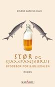 """""""Stør og sjampanjebrus - bygdebok for Bjølledalen"""" av Erlend Huus"""