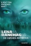 """""""De dødes avtrykk"""" av Lena Ranehag"""