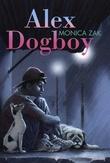 """""""Alex Dogboy"""" av Monica Zak"""