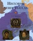 """Historisk verdensatlas"" av John Haywood"