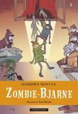 """Zombie-Bjarne"" av Sigbjørn Mostue"
