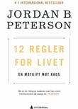 """12 regler for livet - en motgift mot kaos"" av Jordan B. Peterson"