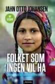 """""""Folket som ingen vil ha - forfølgelsen av sigøynerne i Øst-Europa"""" av Jahn Otto Johansen"""