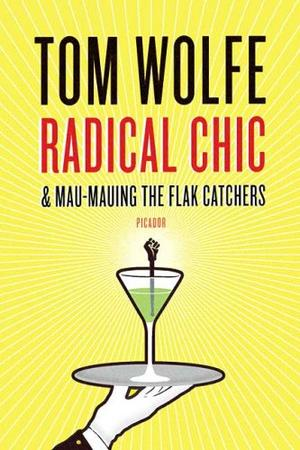 """Radical Chic & Mau-Mauing the Flak Catchers"" av Tom Wolfe"