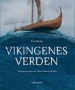 """""""Vikingenes verden vikingenes historie i kart, tekst og bilder"""" av Kim Hjardar"""