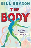 """The body a guide for occupants"" av Bill Bryson"