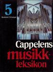 """""""Cappelens musikkleksikon. Bd. 5"""" av Kari Michelsen"""