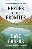 """""""Heroes of the frontier"""" av Dave Eggers"""