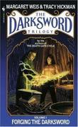 """Forging the Darksword (The darksword trilogy)"" av Margaret Weis"