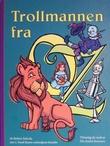 """""""Trollmannen fra Oz"""" av L. Frank Baum"""