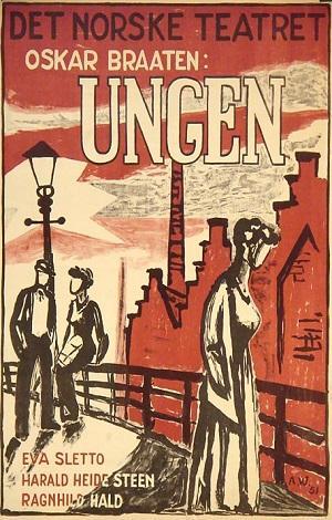 """""""Ungen - folkeliv i 4 akter"""" av Oskar Braaten"""