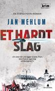 """""""Et hardt slag - kriminalroman"""" av Jan Mehlum"""