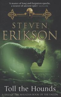 """Toll The Hounds (Malazan Book of the Fallen)"" av Steven Erikson"
