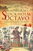 """""""Stockholm octavo"""" av Karen Engelmann"""