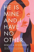 """He is mine - and I have no other"" av Rebecca O'Connor"