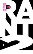"""""""Rant 2"""" av Jon Refsdal Moe"""