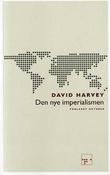 """""""Den nye imperialismen"""" av David Harvey"""