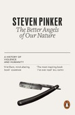 """The better angels of our nature - a history of violence and humanity"" av Steven Pinker"