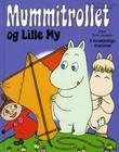 """""""Mummitrollet og Lille My"""" av Tove Jansson"""