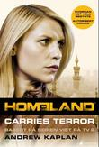 """Homeland Carries terror"" av Andrew Kaplan"