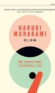 """""""Hør vinden synge ; Flipperspill, 1973"""" av Haruki Murakami"""