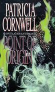 """""""Point of origin"""" av Patricia D. Cornwell"""