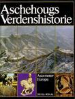 """""""Aschehougs verdenshistorie. Bd. 3 - Asia møter Europa, 200 f.Kr.-500 e.Kr."""" av Patrick Bruun"""