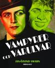 """""""Vampyrer och varulver"""" av Jan-Öjvind Swahn"""