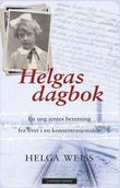 """""""Helgas dagbok - en ung jentes beretning fra livet i en konsentrasjonsleir"""" av Helga Weiss"""